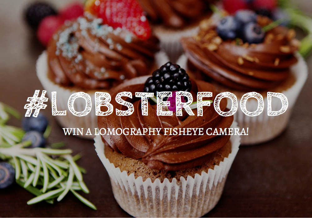 #LobsterFood – Share your food photos and get rewarded!